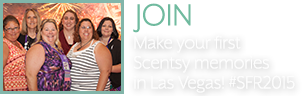 Join. Make your first Scentsy memories in Las Vegas! #SFR2015.