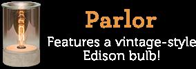 Parlor. Features a vintage style Edison bulb.