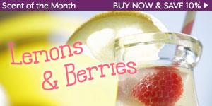 Scent of the Month: Lemons and Berries.  Buy now and save ten percent